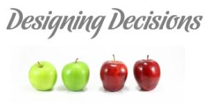 Designing Decisions